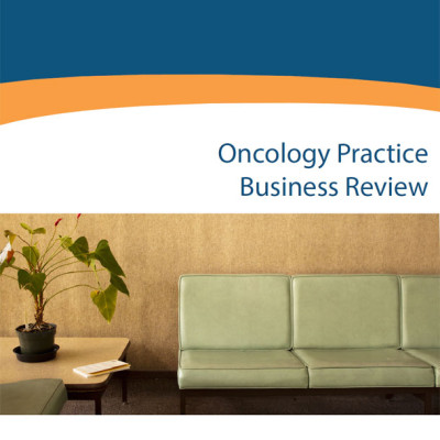 Oncology Practice Business Review