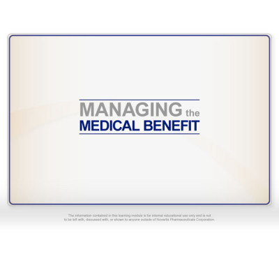 Managing the Medical Benefit